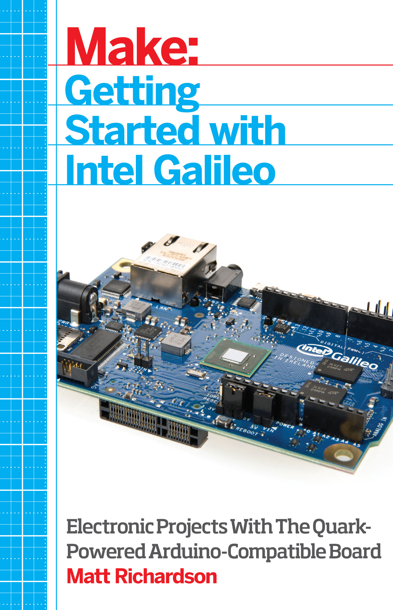 Getting Started with Intel Galileo - Matt Richardson, Creative ...